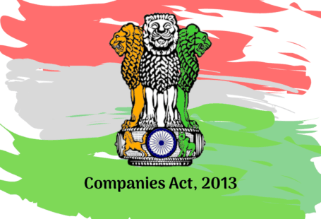 Companies Act 2013 | Introduction, New Concepts Introduced