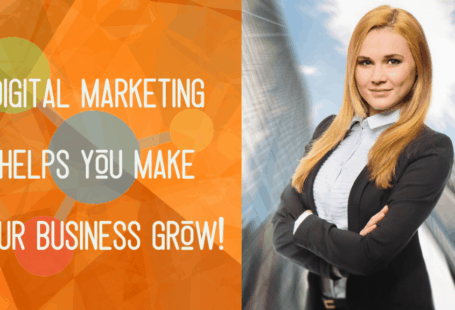 Digital Marketing helps you make your business grow in 2019 - Startup Sutra