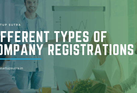 Different types of Company Registrations in India - Startup Sutra