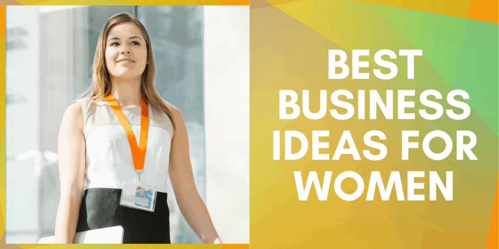 Business Ideas for Women with low Investment