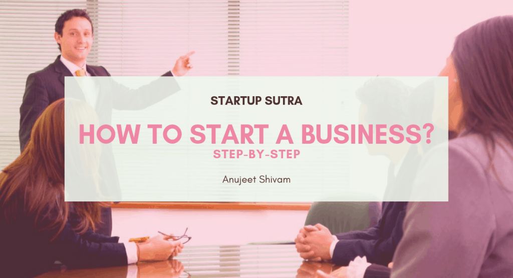 How to start a business in India [Step-by-Step] - Startup Sutra