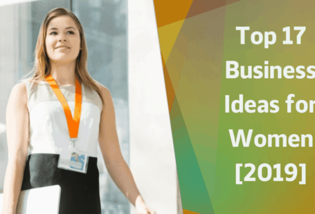 Top 17 Business ideas for women in India [2019]