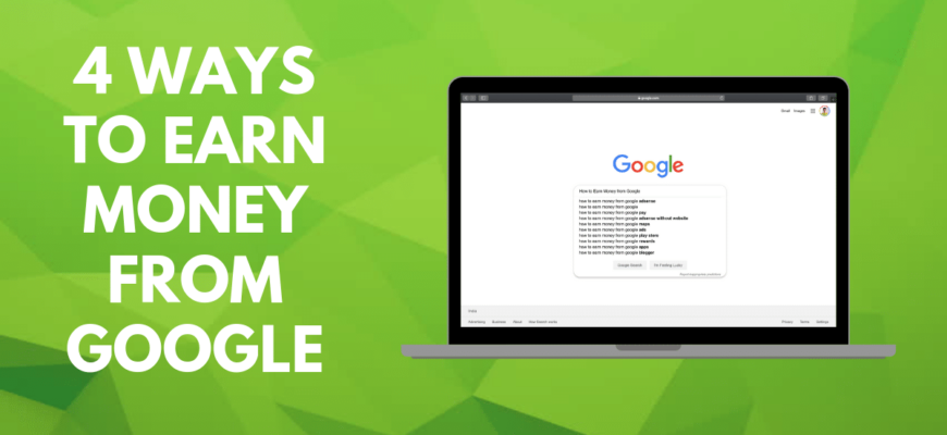 How to earn money from Google [Step-by-Step]