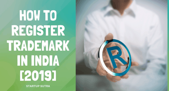 How to register Trademark in India [2019] - Startup Sutra