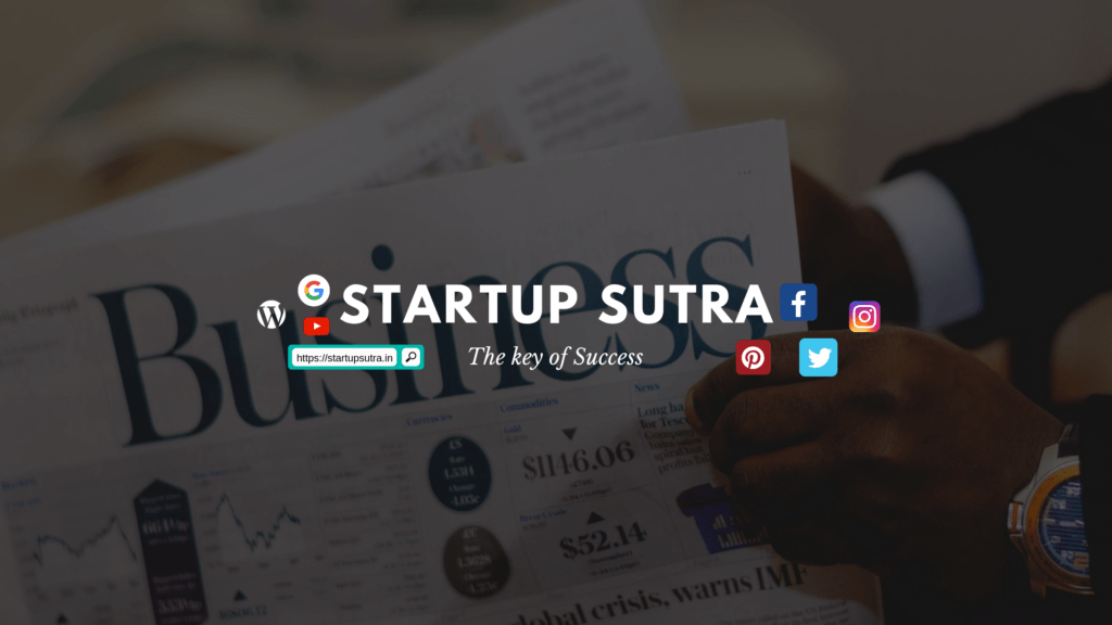 Startup Sutra - The Key to Success   Business, Finance and more