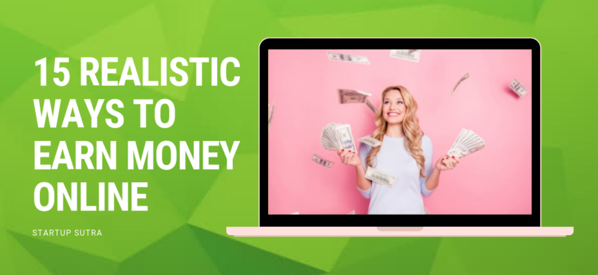 Top 15 Ways to Earn Money Online in 2019 [100% Working] - Startup Sutra
