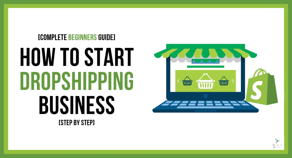 How to Start a Dropshipping Business [Step-by-Step]