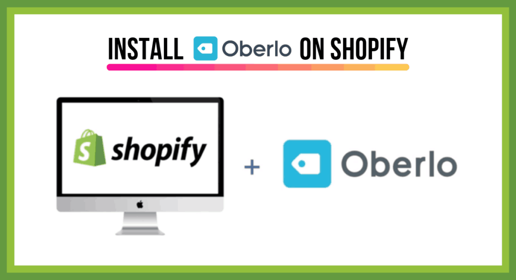 Install Oberlo App on your Shopify Store | How to Start a Dropshipping Business