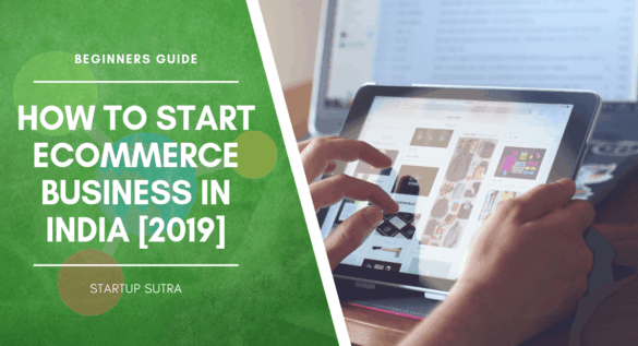 How to Start eCommerce Business in India [Beginners Guide]