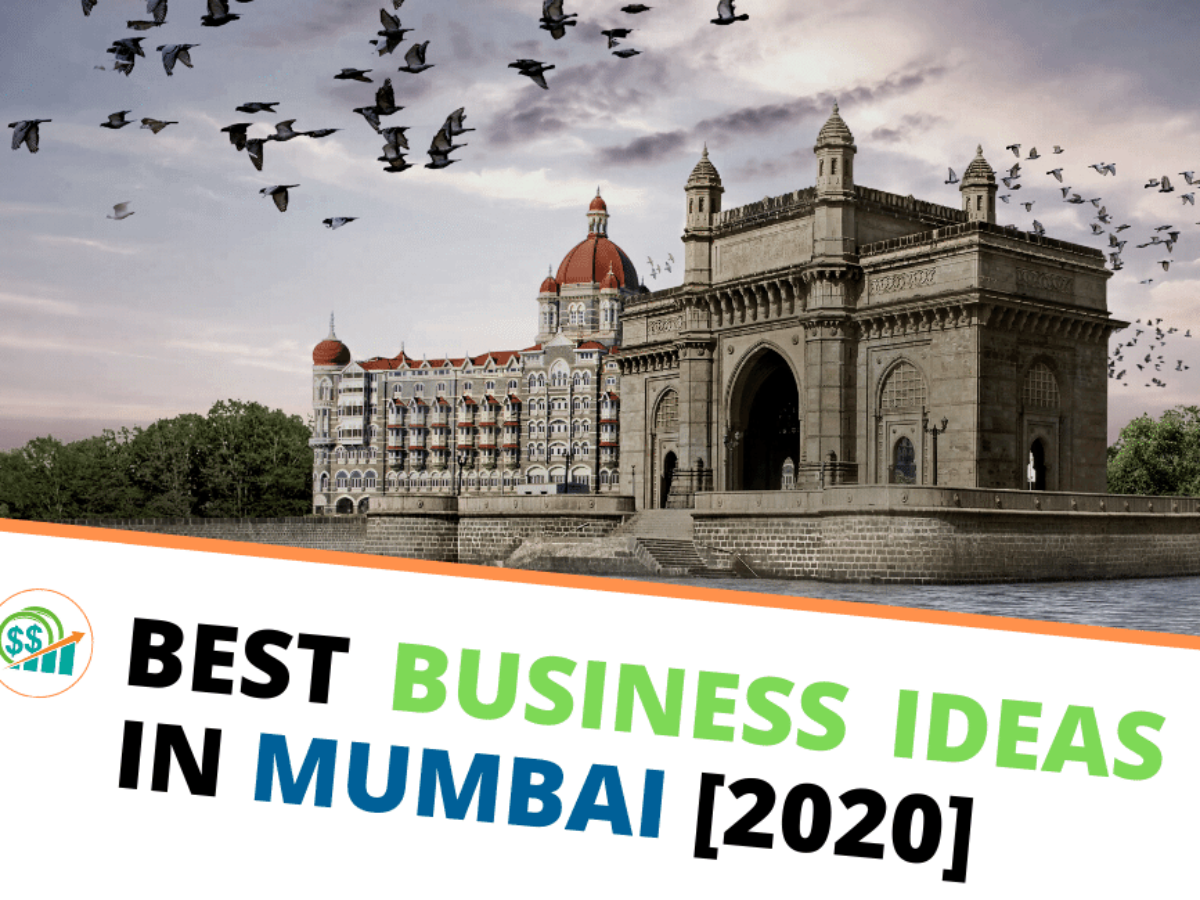 15 Most Profitable Business Ideas In Mumbai Startup Sutra